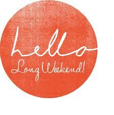 Long weekend 2