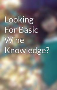 Basic wine