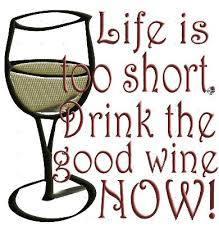 Wine drink the good stuff