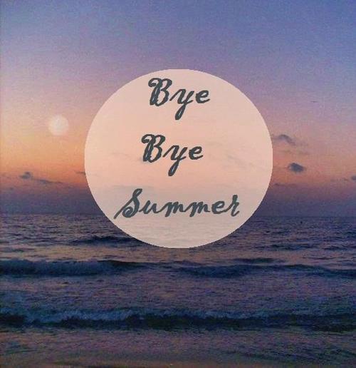 Bye Bye Summer! (1/6)