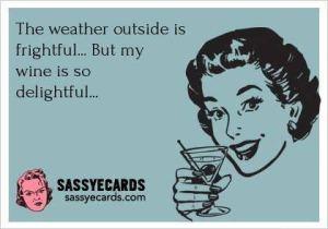 Wine bad weather