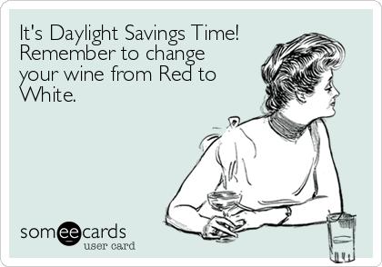 Wine Daylight Savings
